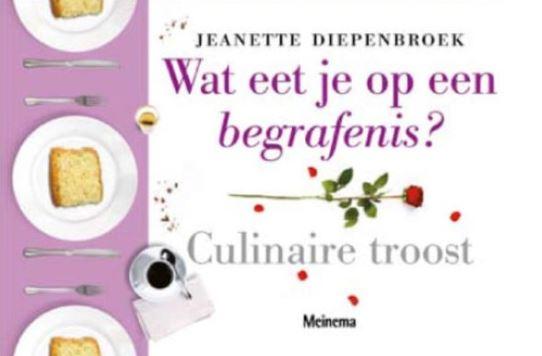 Jeanette Diepenbroek, Wat eet je op een begrafenis?