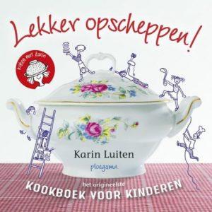 Karin Luiten, Lekker opscheppen! Het origineelste kookboek voor kinderen