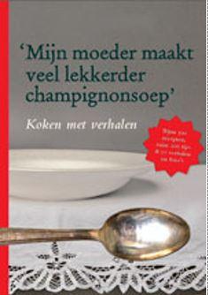 Cornélie van de Reepe, 'Mijn moeder maakt veel lekkerder champignonsoep'