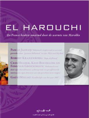 Lise Goeman Borgesius en Mohamed el Harouchi, El Harouchi. De Franse keuken, omarmd door de warmte van Marokko