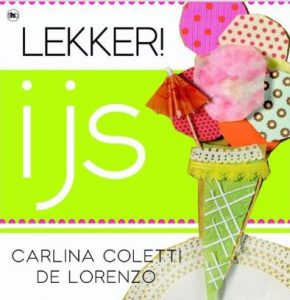 Carina Coletti de Lorenzo, Lekker! IJs