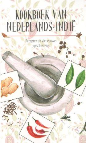 Karen Groeneveld en Marleen Willebrands, Kookboek van Nederlands-Indië